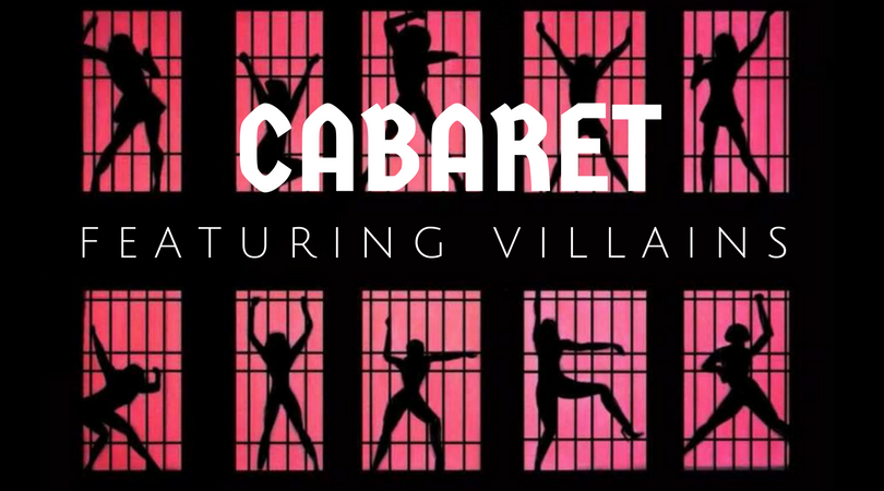 "Cell block tango image with event title overlay"" Cabaret Featuring Villains"""