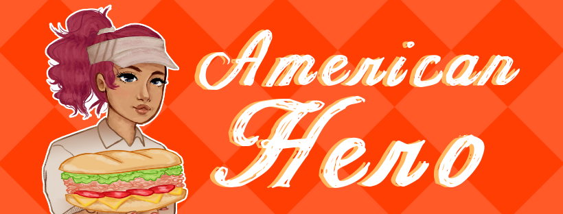 "An orange checkered background features the title ""American Hero"" prominently displayed next to a young woman serving a sandwich."
